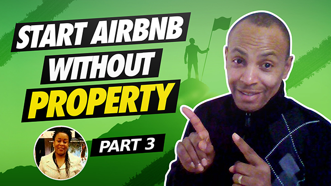 how to start AirBnB Business without owning property