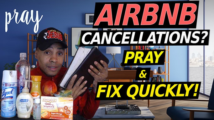 AIRBNB CANCELLATIONS 2020 | AIRBNB CORONAVIRUS PRAYER & QUICK FIX!